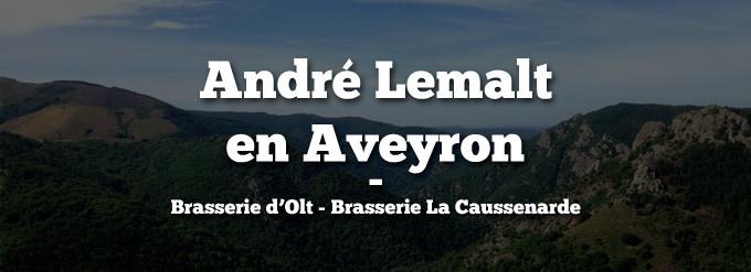 André Lemalt en Aveyron : découverte des bières aveyronnaises