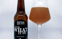 It is what it is! - BFM (Baril & Fabrica Maravillas)