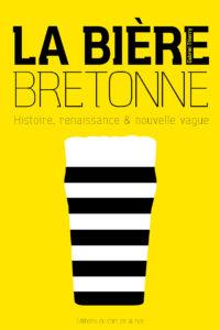 Couverture Livre La Bière Bretonne de Gabriel Thierry